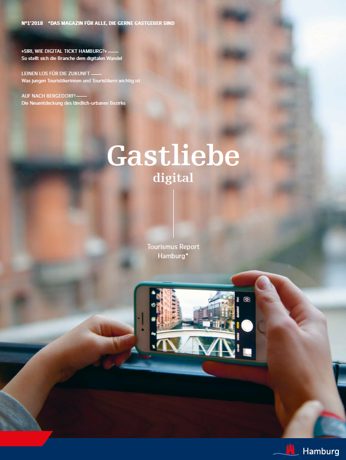 Tourismus Report Hamburg 1/2018 Gastliebe digital